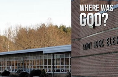 Where was God during Sandy Hook Shooting?