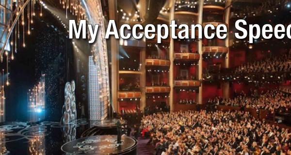 My Acceptance Speech