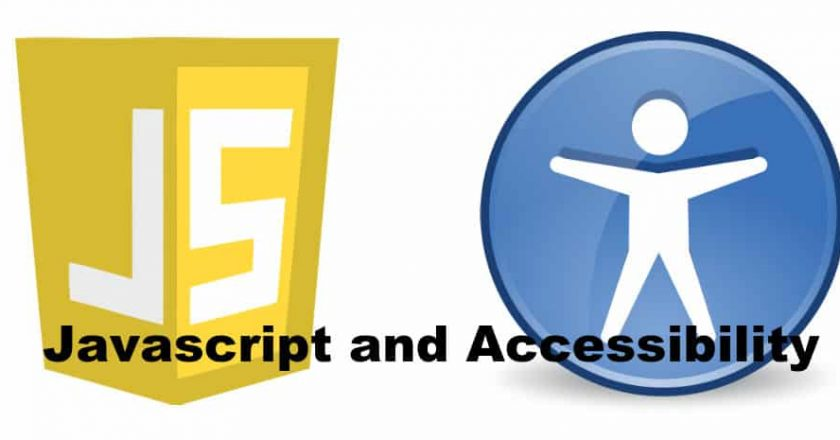 JavaScript and Accessibility