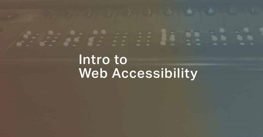 Intro to Web Accessibility